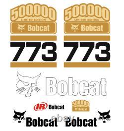 Gold Limited Edition 500k Bobcat 773 Decal Sticker Set Kit Skid Steer