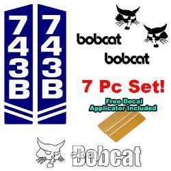 Bobcat 743 743b Stèle À Skis Sticker Décal Vinyl Signe 7 Pc Set + Applicateur Décal